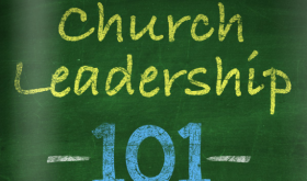 Church Leadership 101